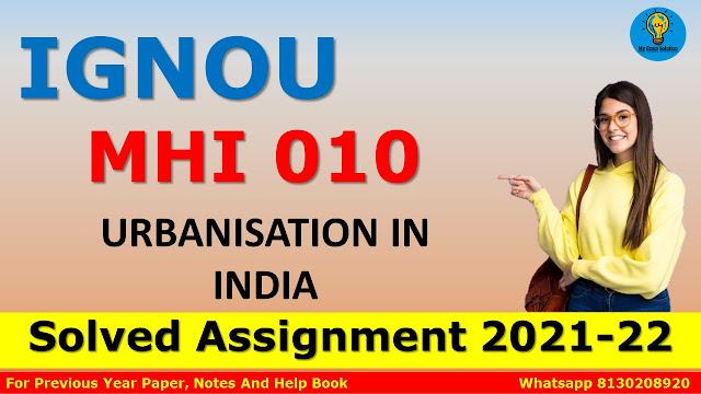 MHI 010 URBANISATION IN INDIA Solved Assignment 2021-22
