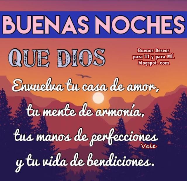 * Que Dios envuelva tu casa de amor... Buenas Noches !