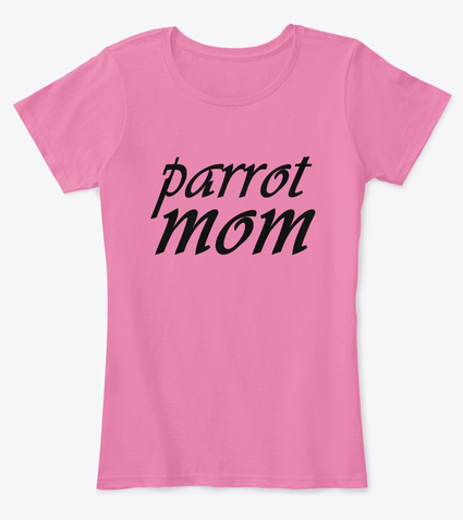 parrot mom t-shirt