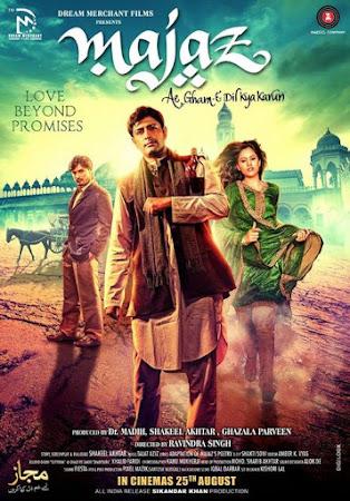 Poster Of Hindi Movie Majaz: Ae Gham-e-Dil Kya Karun 2017 Full HD Movie Free Download 720P Watch Online