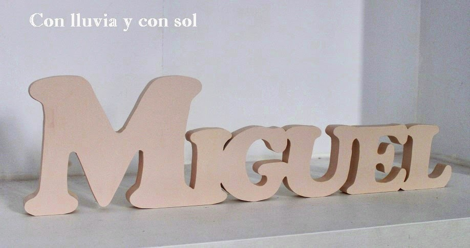Con lluvia y con sol tu nombre en madera para apoyar - Casa letras madera ...