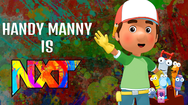 Handy Manny is NXT