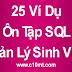 25 Ví Dụ về Ôn Tập SQL Quản Lý Sinh Viên