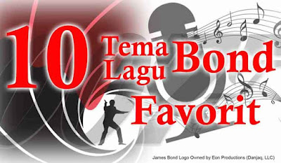 top sepuluh tema lagu james bond terfavorit
