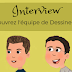 Interview de l'équipe de dessinemoi-online
