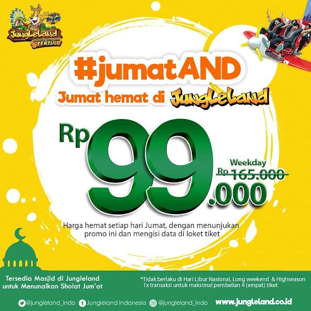 #JungleLand - #Promo Jumat Hemat Hanya 99K (s.d 13 Des 2019)