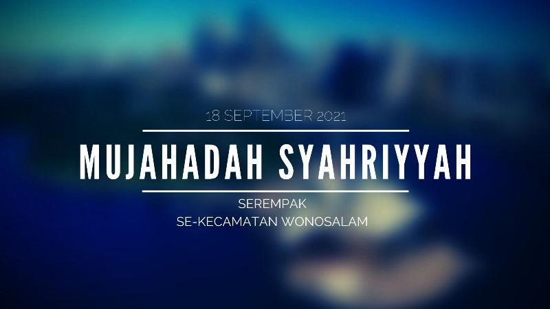Mujahadah Syahriyyah Penyiar Sholawat Wahidiyah Kecamatan Wonosalam Demak