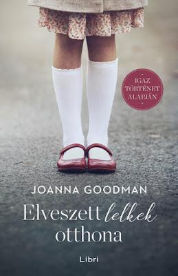 Joanna Goodman – Elveszett lelkek otthona könyves vélemény, könyvkritika, recenzió, könyves blog, könyves kedvcsináló