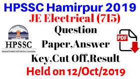 HPSSC Hamirpur JE Electrical Questions paper,Answer Key,Cut Off,Results 2019 | Held on 12 October 2019 |