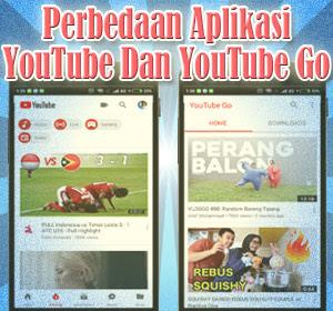 Perbedaan Aplikasi YouTube Dan YouTube Go
