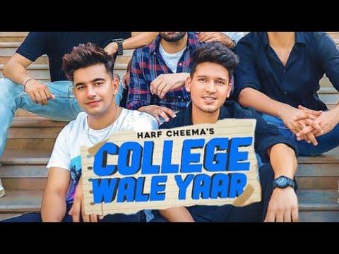 कॉलेज वाले यार/College Wale Yaar Song Lyrics-Harf Cheema'S