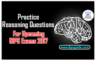 Practice Reasoning Questions For Upcoming IBPS Exams 2017 (Syllogism New Pattern)