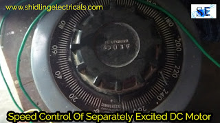 Speed Control Of Separately Excited DC Motor By Armature Voltage Control And Field Control