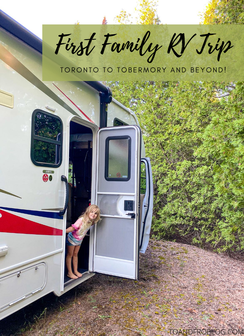 First Family RV Trip - Road Trip From Toronto to Tobermory