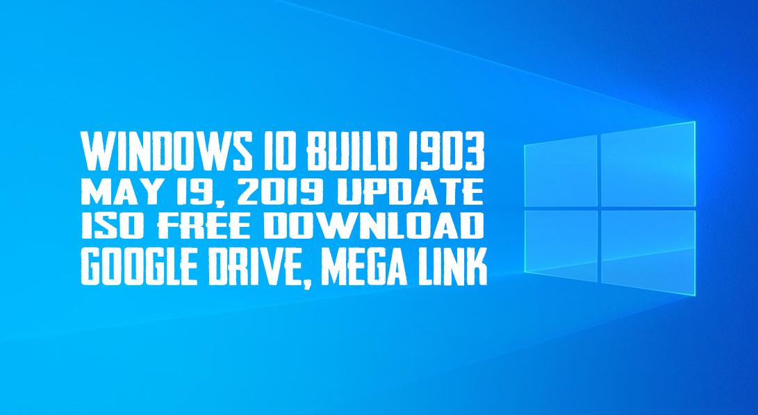 Windows 10 Build 1903