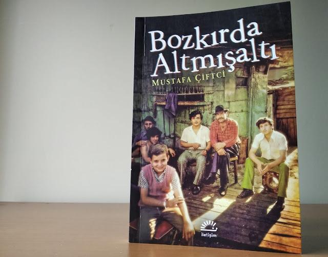 Bozkırda Altmışaltı, Mustafa Çiftçi, İletişim Yayınları