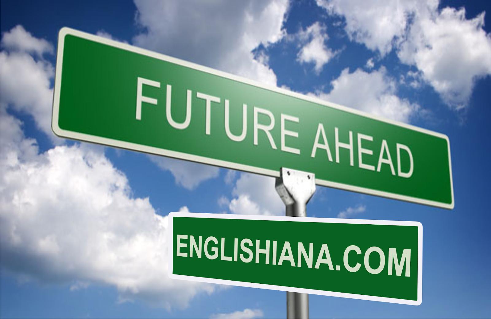 Grammar Bahasa Inggris Pengertian Rumus Fungsi Dan Contoh Future