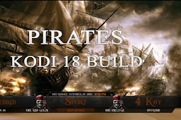 Pirates Kodi 18 Build | by Racoon City Wizard | A Stable Working Kodi Build 2020