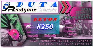 Harga Beton Readymix K250