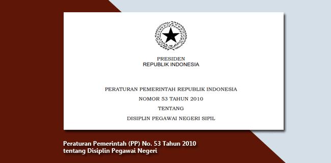 PP Nomor 53 Tahun 2010 tentang Disiplin Pegawai Negeri