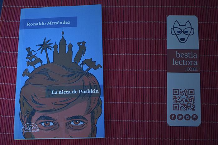 «La nieta de Pushkin» de Ronaldo Menéndez (Páginas de Espuma)