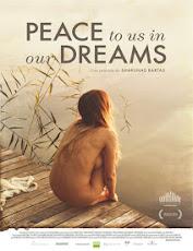 pelicula Paz en Nuestros Sueños (Peace to Us in Our Dreams) (2015)