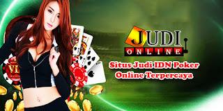 Situs Judi IDN Poker Online Terpercaya