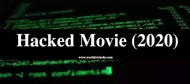 Hacked Full Hindi Movie Review In 720p Leak By Tamil Rockers , Worldfree4u 2020