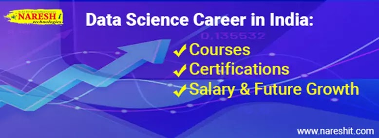 Data Science Career in India: Courses - Certifications - Salary & Future Growth