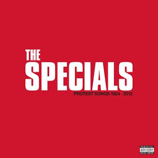 """The Specials eagerly awaited new album """"Protest Songs – 1924 -2012"""", OUT NOW."""