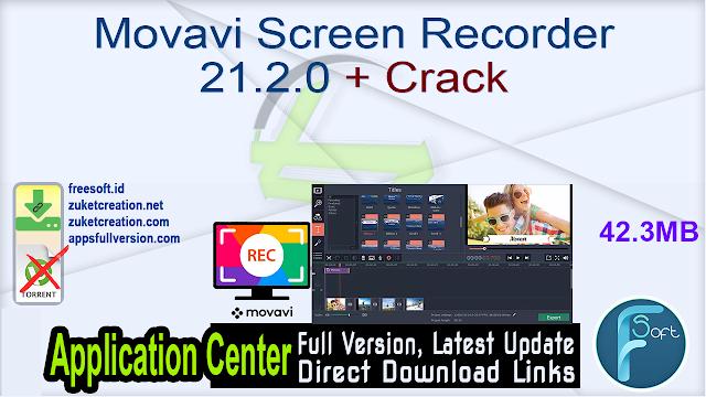 Movavi Screen Recorder 21.2.0 + Crack