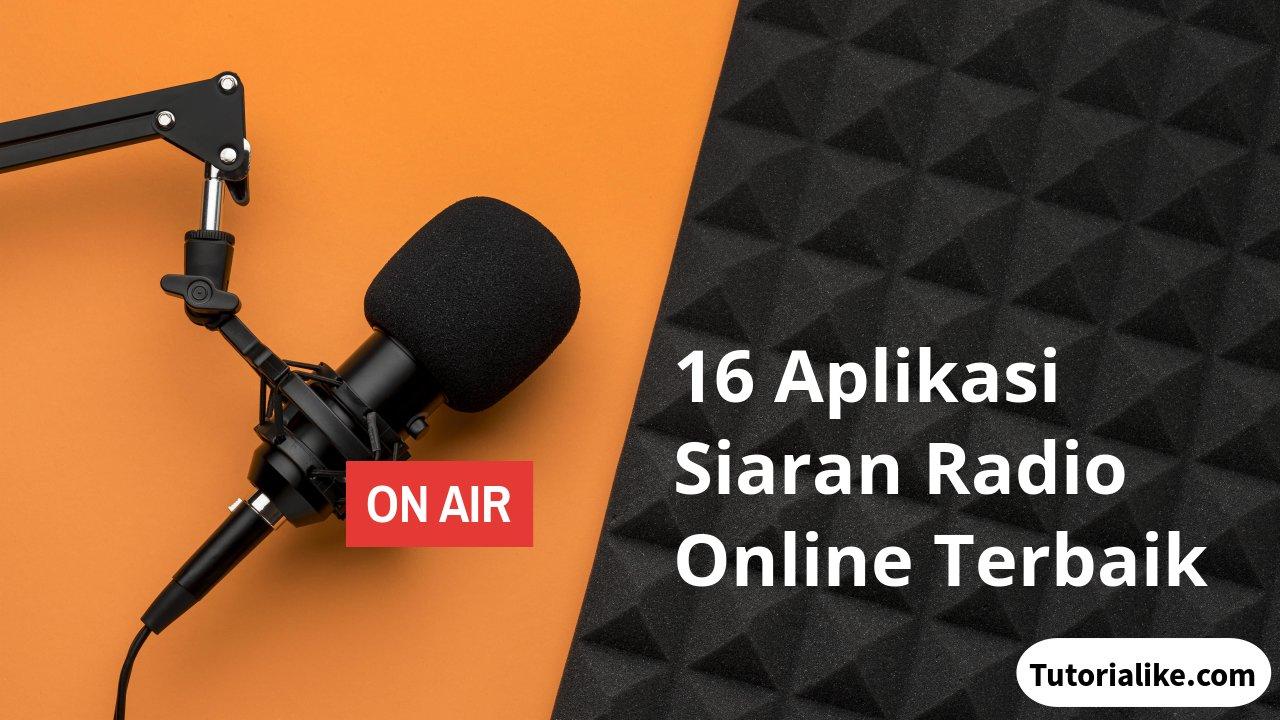 16 Aplikasi Live Streaming Radio Android Terbaik 2021