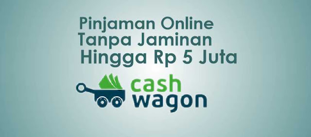 pinjaman online 5 juta tanpa jaminan cepat langsung cair cashwagon review
