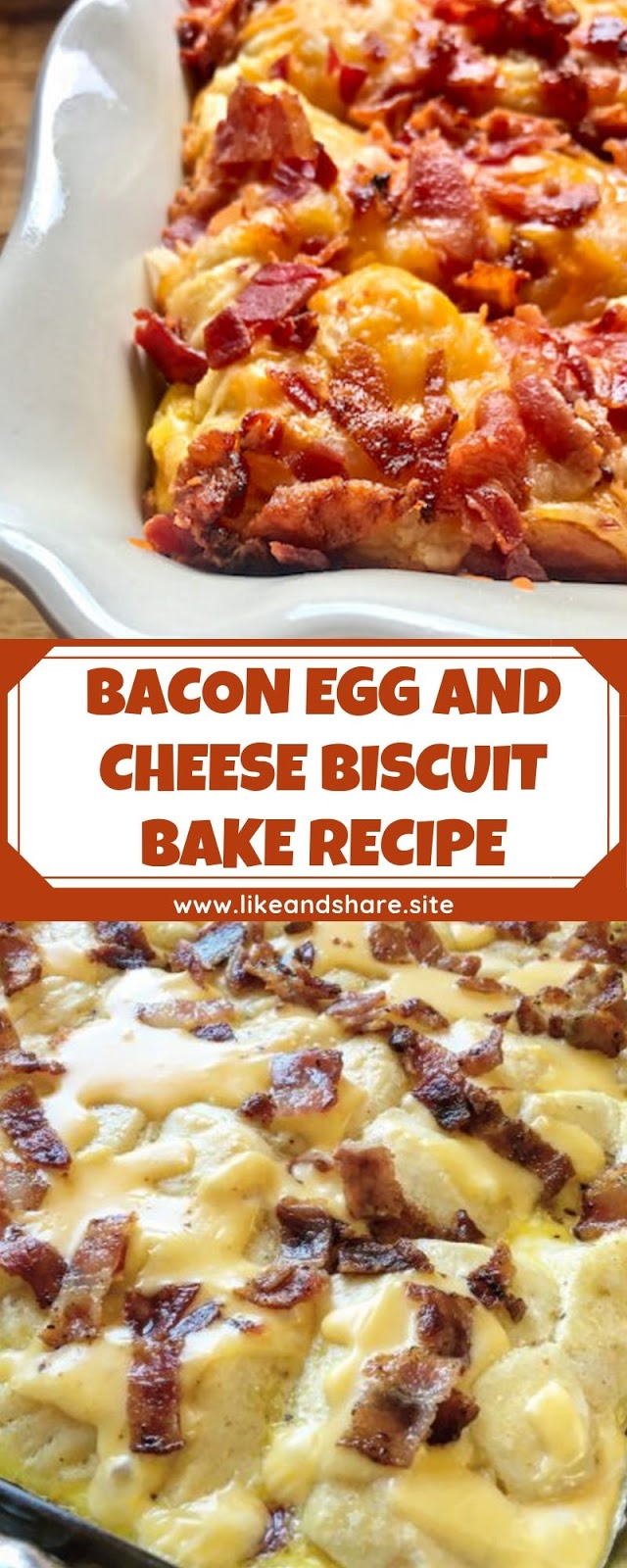 BACON EGG AND CHEESE BISCUIT BAKE RECIPE
