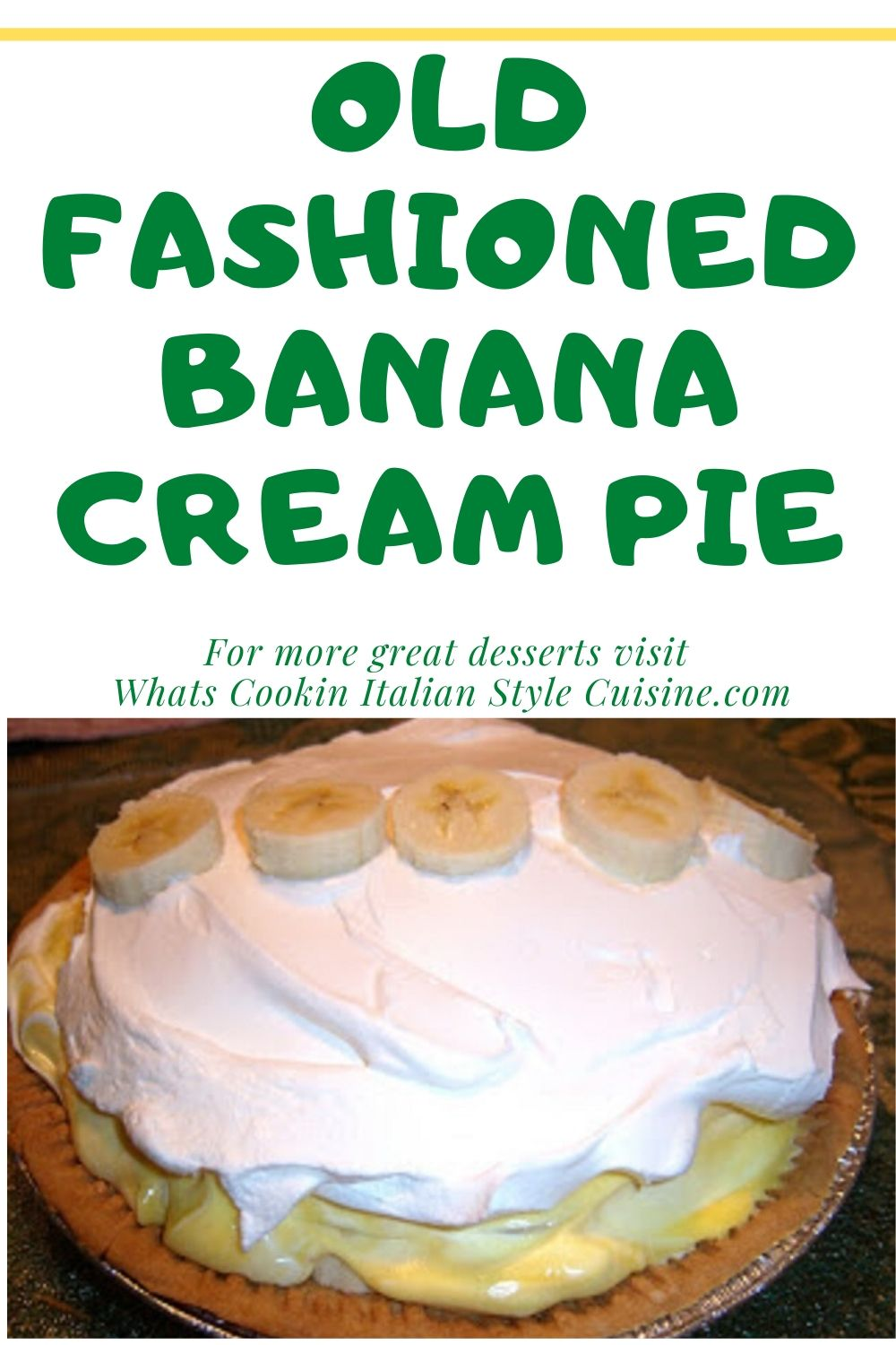 this is a pin for later on how to make banana cream pie