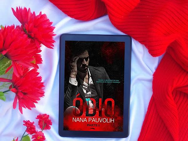 [Dica de Leitura] Ódio & Amor - Nana Pauvolih
