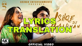 Ishqe Di Galliyan Lyrics in English | With Translation | – Angad Khehra