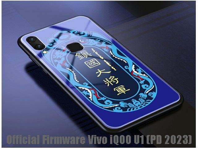Official Firmware Vivo iQOO U1 (PD 2023)