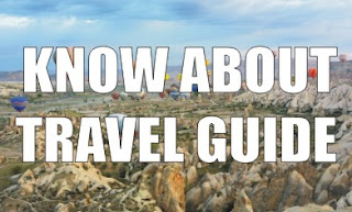 KNOW ABOUT TRAVEL GUIDE