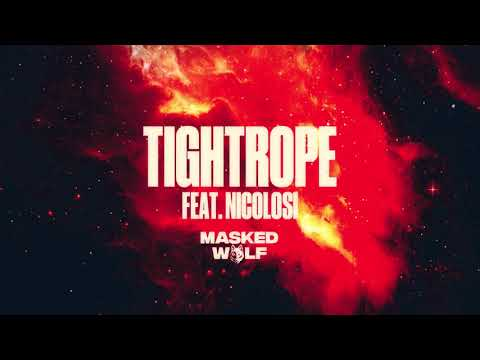 DOWNLOAD Masked Wolf - Tightrope ft. NICOLOSI | MP3