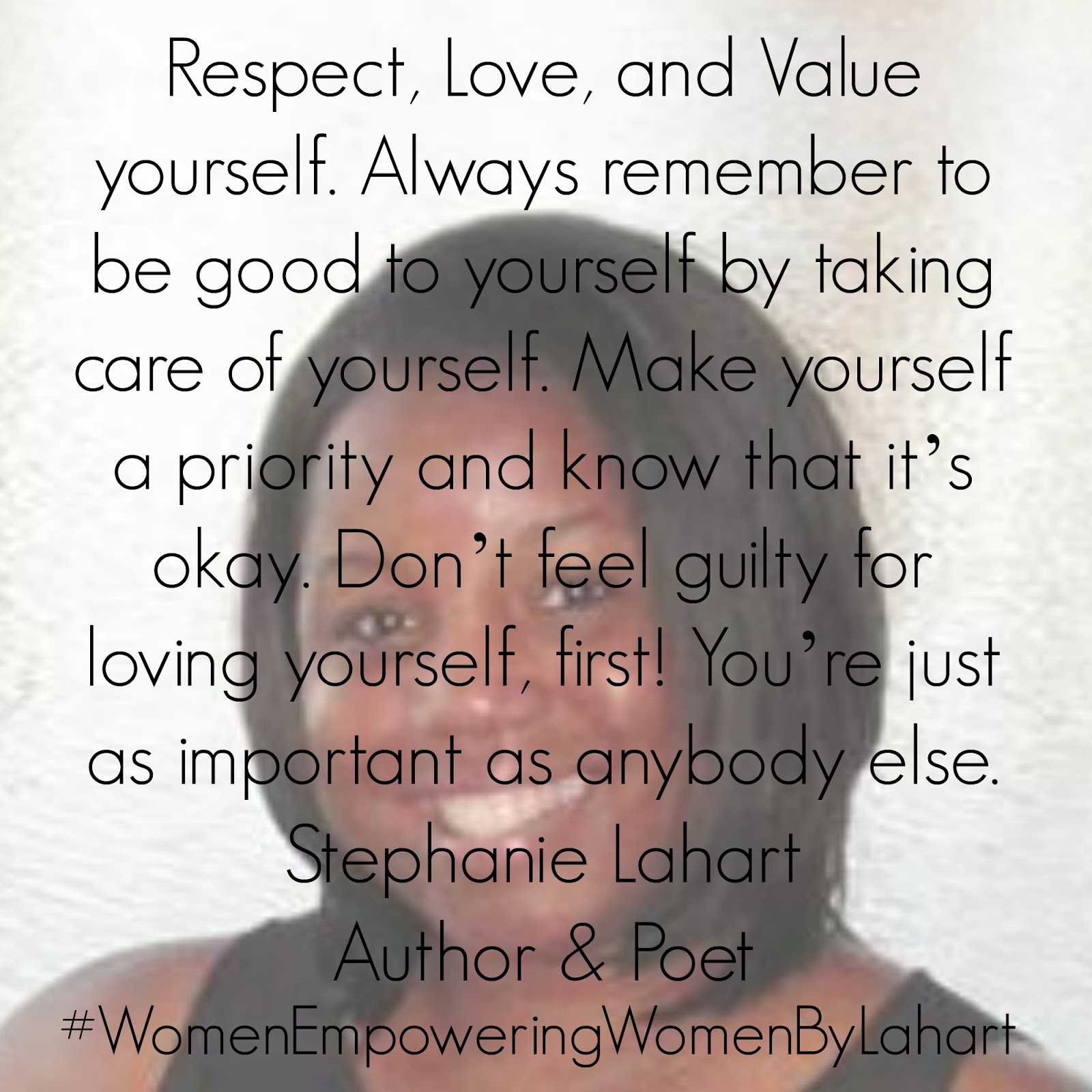 Loving Yourself Quotes Stephanie Lahart  Respect Love And Value Yourself Quote