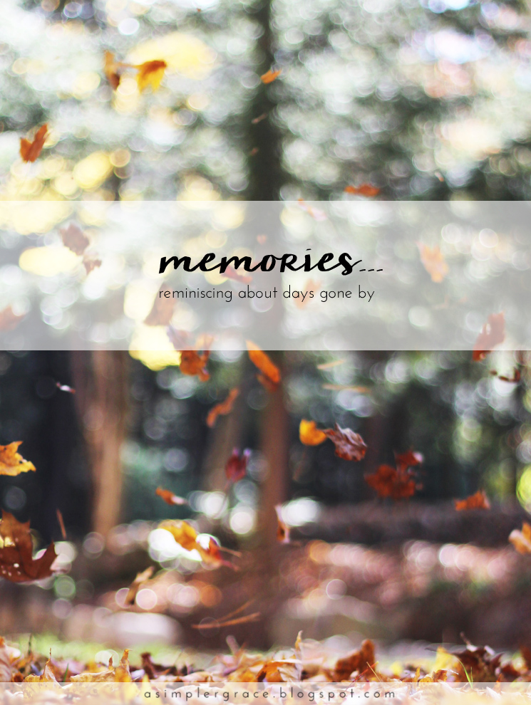 Memories | Blog-tember Day 27 #blogtemberchallenge