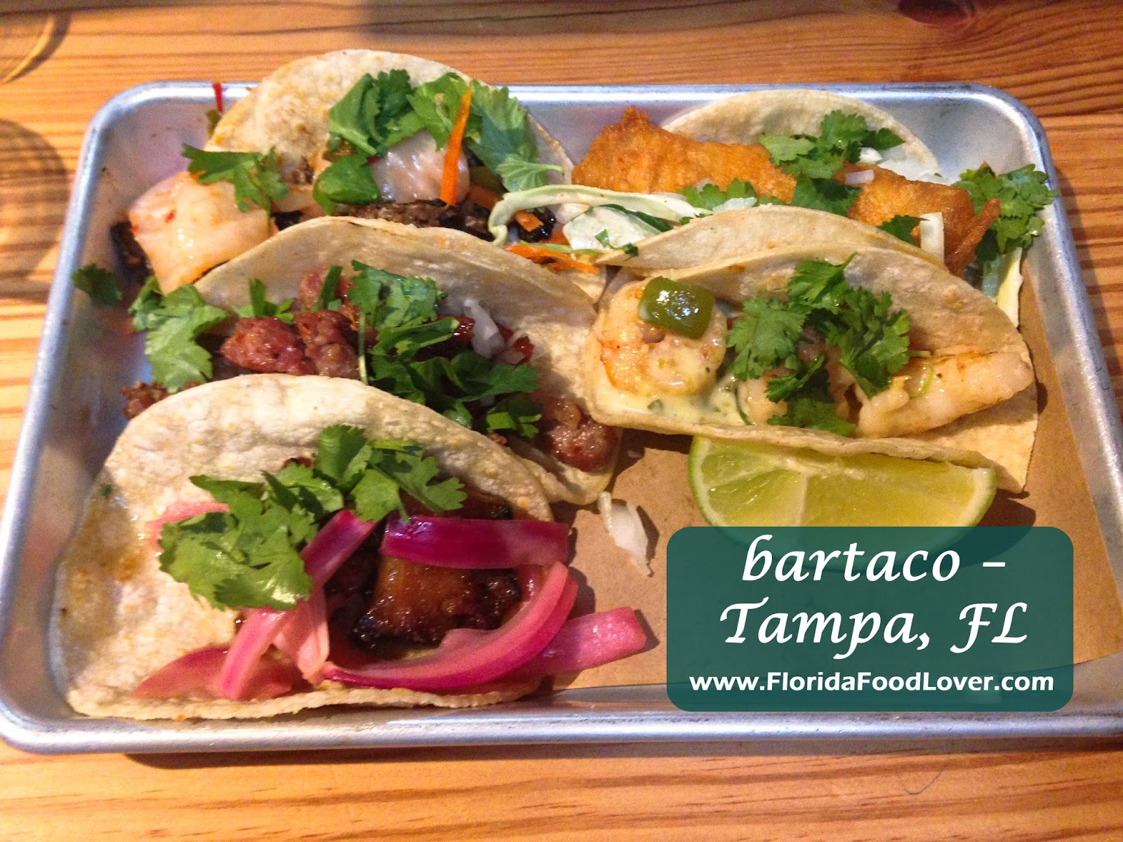 Florida Food Lover: bartaco – Tampa, FL