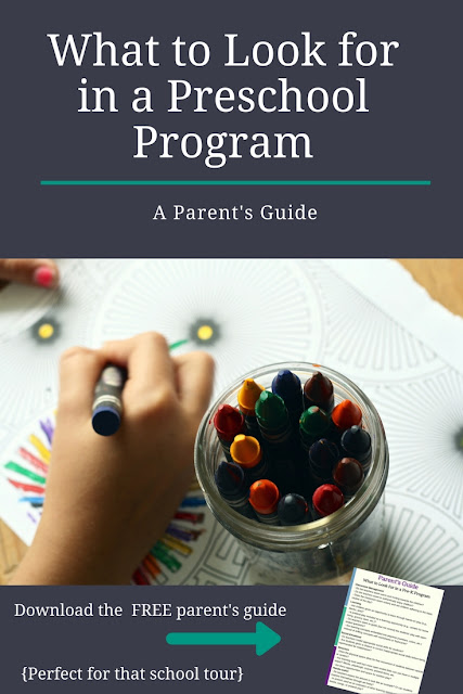 What to Look for in a Preschool Program--A Parent's Guide