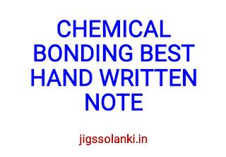 CHEMICAL BONDING BEST HAND WRITTEN NOTE