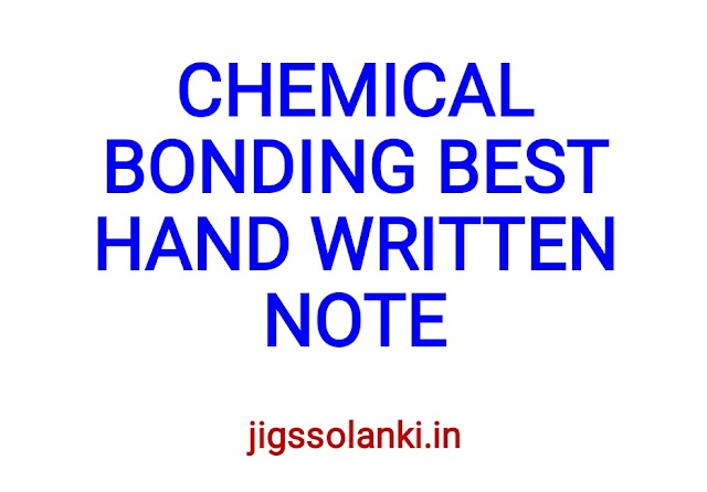 CHEMICAL BONDING BEST HAND WRITTEN NOTE