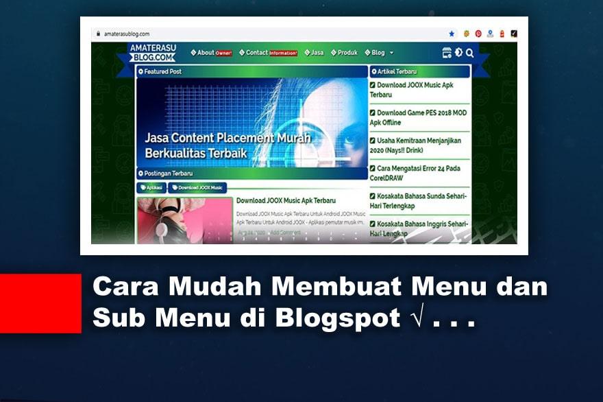 Cara Mudah Membuat Menu dan Sub Menu  di Blogspot