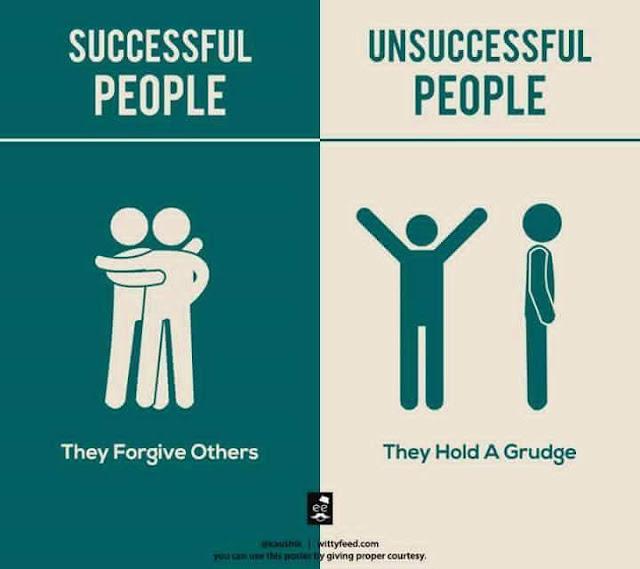 Orang Sukses Mudah Untuk Memaafkan. Orang Yang Tidak Sukses Menyimpan Dendam Dalam Dirinya.