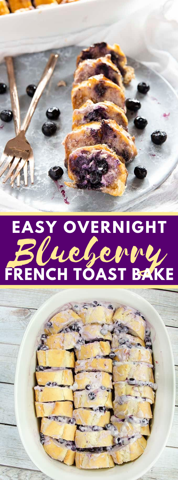 OVERNIGHT BLUEBERRY FRENCH TOAST CASSEROLE #healthydessert #breakfast