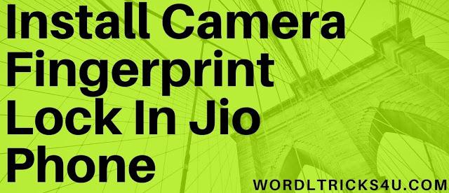 Jio Phone Fingerprint Lock App,How to install Camera Fingerprint Lock in Jio Phone?,jio phone fingerprint lock apk app download,fingerprint pattern app lock
